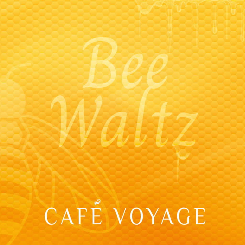 Bee Waltz | Café Voyage | Smart & Nett Entertainment