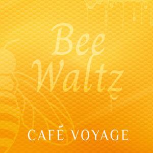 Bee Waltz | Café Voyage | Smart & Nett Entertainment