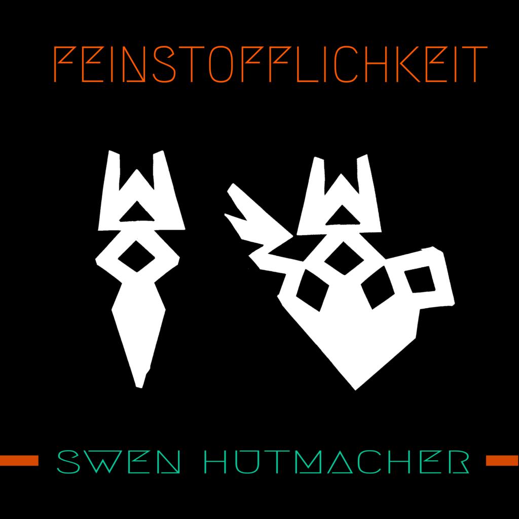 Feinstofflichkeit | Swen Hutmacher | Smart & Nett Entertainment