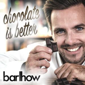 Chocolate is Better | barlhow | Smart & Nett Entertainment