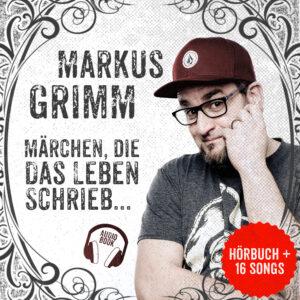 Märchen, die das Leben schrieb | Markus Grimm | Smart & Nett Entertainment