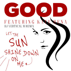 Let the Sun Shine Down on Me | DJ Vertical M Remix | Smart & Nett Entertainment