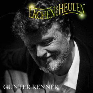 Lachen oder Heulen | Günter Renner | Smart & Nett Entertainment